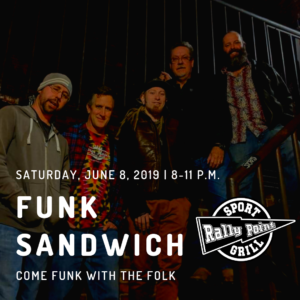 Funk Sandwich at RallyPoint on June 8