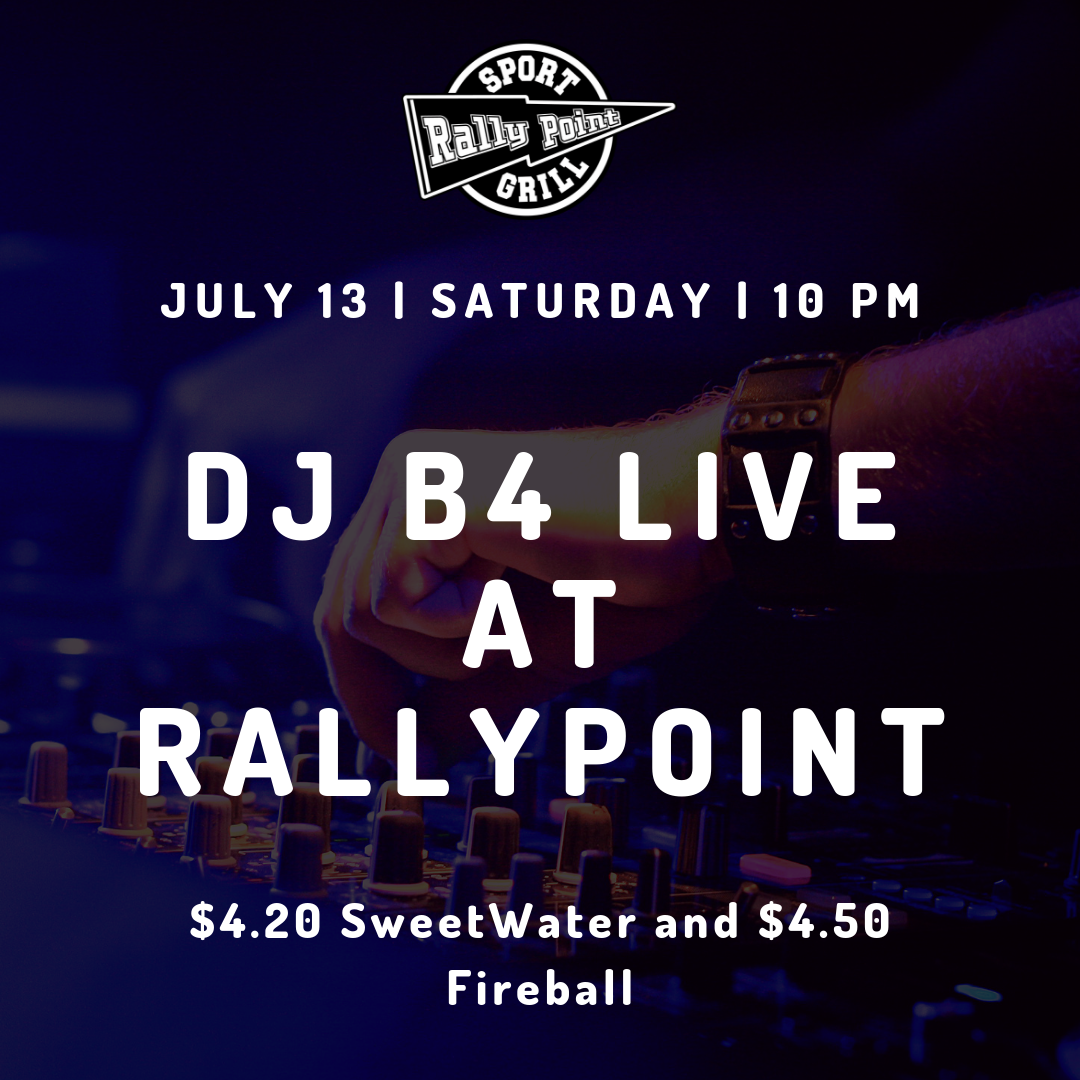 Get ready to dance the night away to your favorite hits from 10 p.m. until 2 a.m. on Saturday, July 13. We will have $5 sliders, $4.20 SweetWater and $4.50 Fireball!