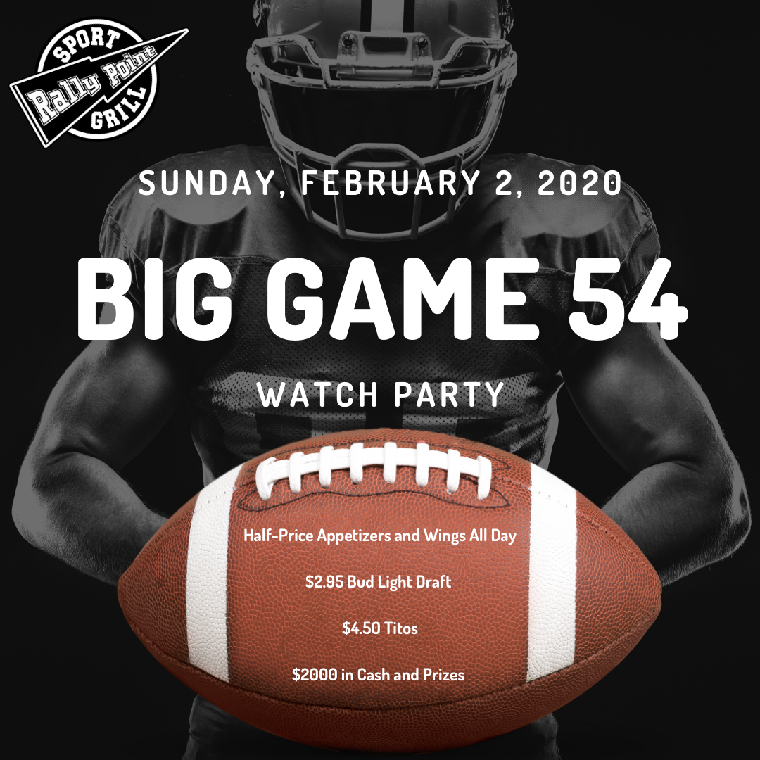 Big Game 54 Watch Party at RallyPoint