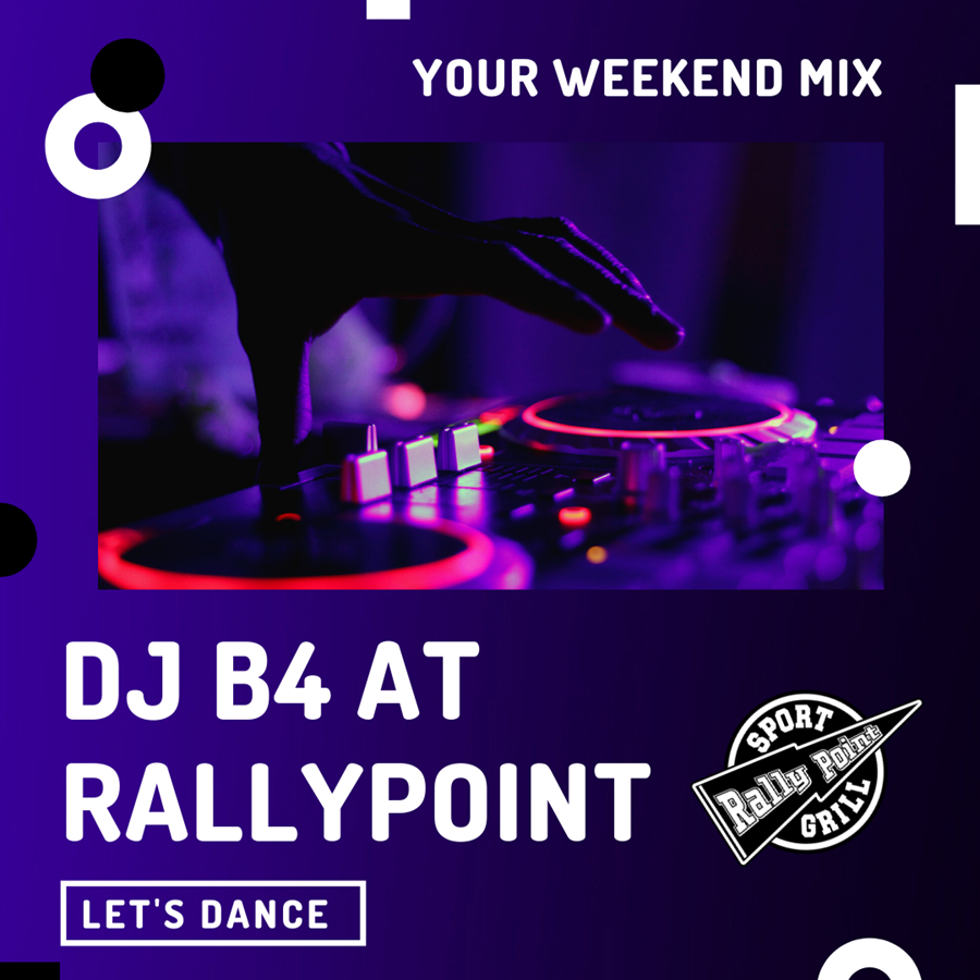 DJ B4 at RallyPoint