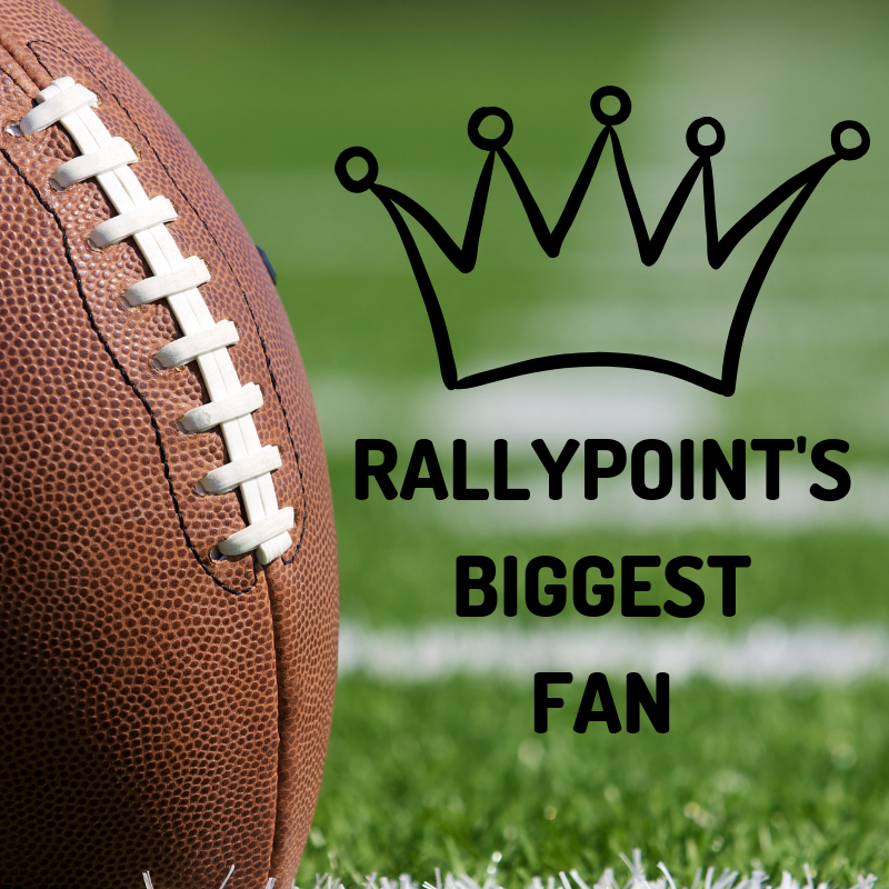 RallyPoint's Biggest Fan