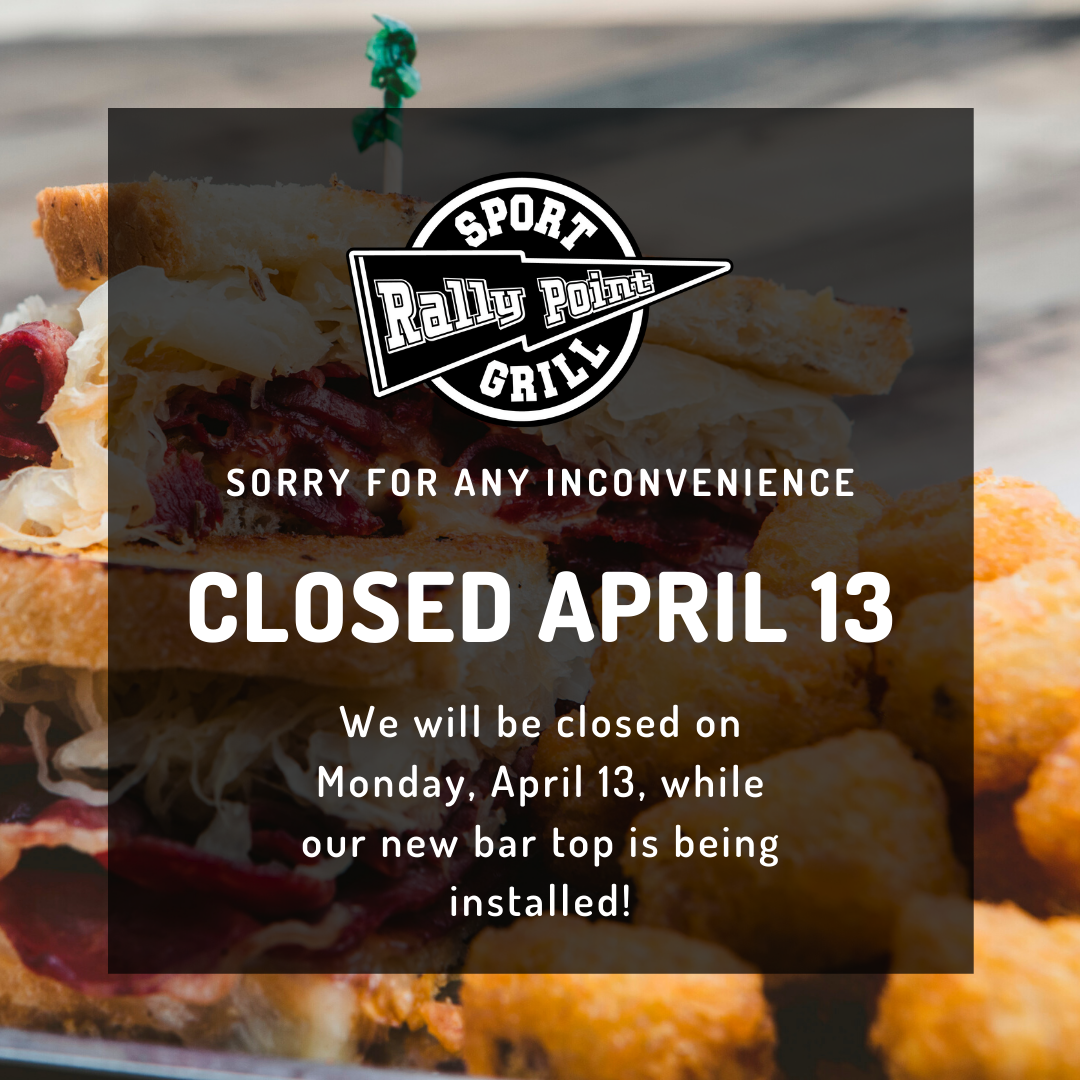 RallyPoint will be closed on April 13